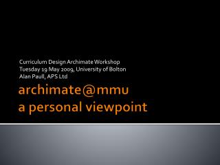 archimate@mmu a personal viewpoint