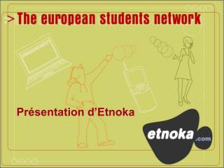 Présentation d'Etnoka