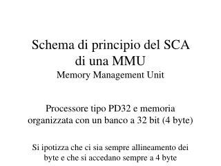 Schema di principio del SCA  di una MMU Memory Management Unit