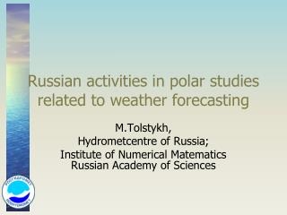 Russian activities in polar studies related to weather forecasting