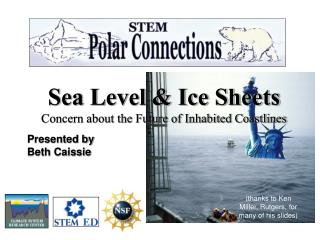 Sea Level & Ice Sheets Concern about the Future of Inhabited Coastlines