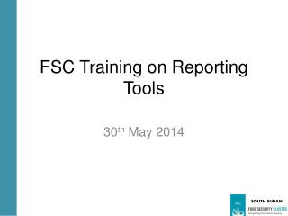 FSC Training on Reporting Tools