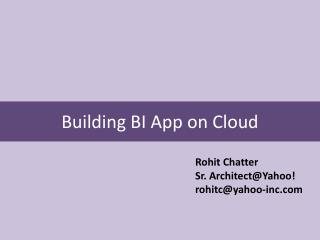 Building BI App on Cloud