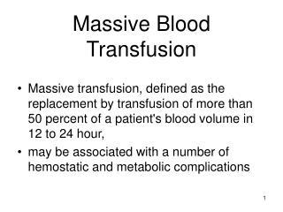 Massive Blood Transfusion