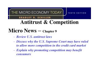 Antitrust & Competition Micro News  –  Chapter 9	 Review U.S. antitrust laws
