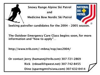 Snowy Range Alpine Ski Patrol and Medicine Bow Nordic Ski Patrol