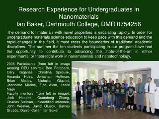 Research Experience for Undergraduates in Nanomaterials  Ian Baker, Dartmouth College, DMR 0754256