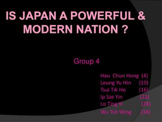 Is Japan a powerful & modern nation ?