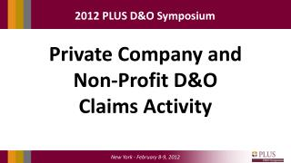 Private Company and Non-Profit D&O Claims Activity