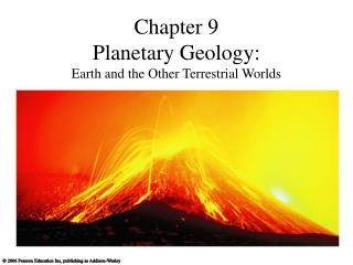 Chapter 9 Planetary Geology: Earth and the Other Terrestrial Worlds