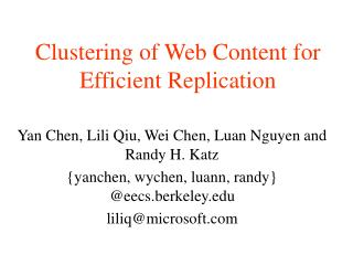 Clustering of Web Content for  Efficient Replication