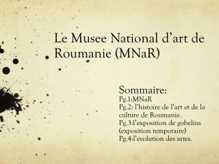 Le Musee National d�art de Roumanie (MNaR)