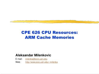 CPE 626 CPU Resources: ARM Cache Memories