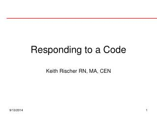 Responding to a Code