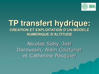 TP transfert hydrique: CREATION ET EXPLOITATION D'UN MODELE NUMERIQUE D'ALTITUDE