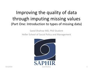 Saeid Shahraz MD, PhD Student  Heller School of Social Policy and Management