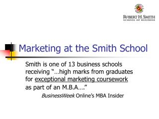 Marketing at the Smith School