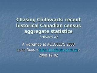 Chasing Chilliwack: recent historical Canadian census aggregate statistics [version 2]