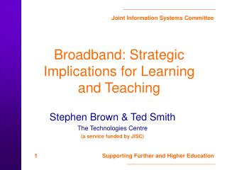 Broadband: Strategic Implications for Learning and Teaching