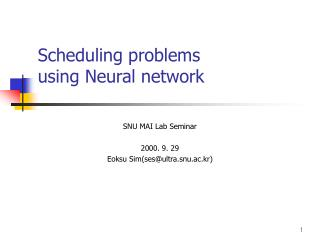 Scheduling problems using Neural network