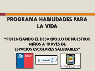 COLEGIOS ADVENTISTAS  INSERTOS EN EL PROGRAMA HABILIDADES PARA LA VIDA