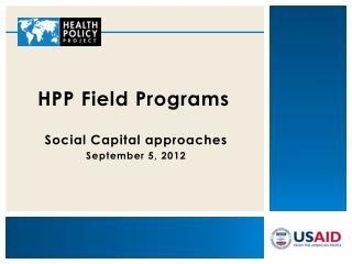 HPP Field Programs