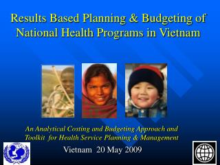 Results Based Planning & Budgeting of National Health Programs in Vietnam