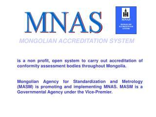 MONGOLIAN ACCREDITATION SYSTEM