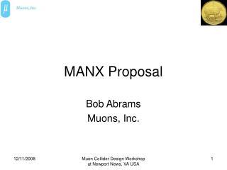 MANX Proposal