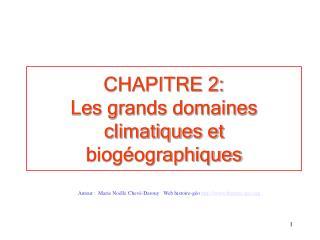 CHAPITRE 2:  Les grands domaines climatiques et biog�ographiques