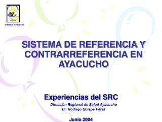 SISTEMA DE REFERENCIA Y CONTRARREFERENCIA EN AYACUCHO