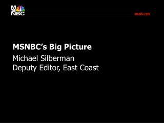 MSNBC's Big Picture