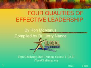FOUR QUALITIES OF  EFFECTIVE LEADERSHIP