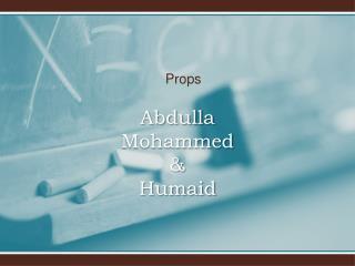 Abdulla  Mohammed  & Humaid