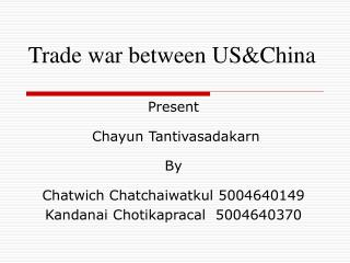Trade war between US&China