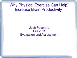 Why Physical Exercise Can Help Increase Brain Productivity