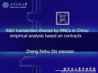R&D transaction choices by MNCs in China:    empirical analysis based on contracts