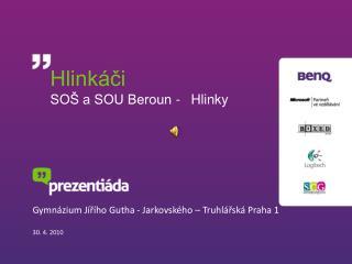 Hlink�?i SO� a SOU Beroun - Hlinky