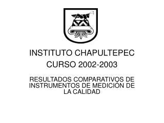 INSTITUTO CHAPULTEPEC CURSO 2002-2003