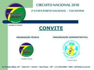 CIRCUITO NACIONAL 2010 2ª ETAPA PORTO NACIONAL – TOCANTINS