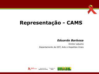 Eduardo Barbosa Diretor-adjunto Departamento de DST, Aids e Hepatites Virais