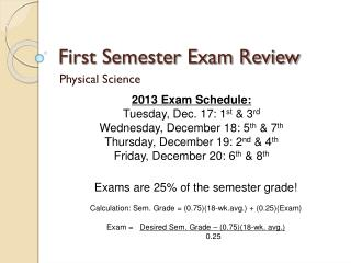 First Semester Exam Review
