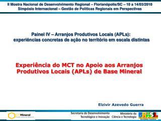 II Mostra Nacional de Desenvolvimento Regional � Florian�polis/SC � 10 a 14/03/2010