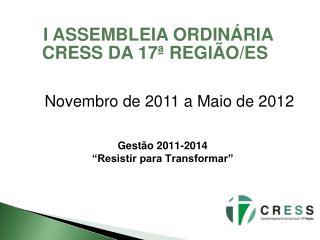 I  ASSEMBLEIA ORDINÁRIA  CRESS DA 17ª REGIÃO/ES