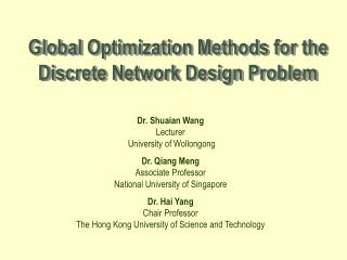 Global Optimization Methods for the Discrete Network Design Problem