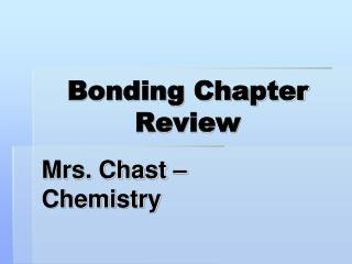 Bonding Chapter Review
