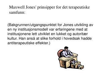 Maxwell Jones' prinsipper for det terapeutiske samfunn: