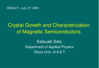 Crystal Growth and Characterization of Magnetic Semiconductors