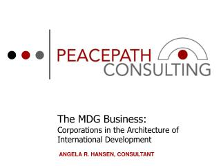 The MDG Business:  Corporations in the Architecture of International Development