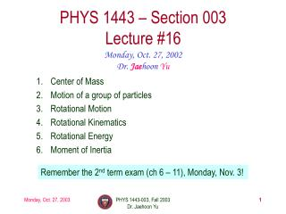 PHYS 1443   Section 003 Lecture 16